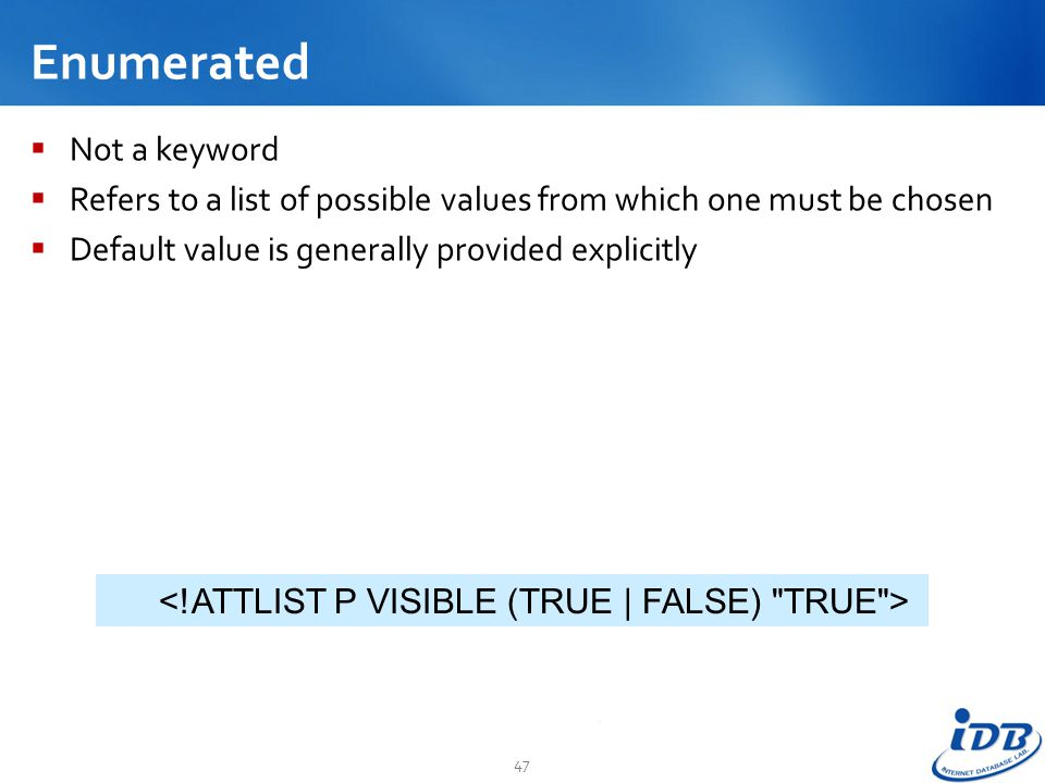 Enumerated Not a keyword
