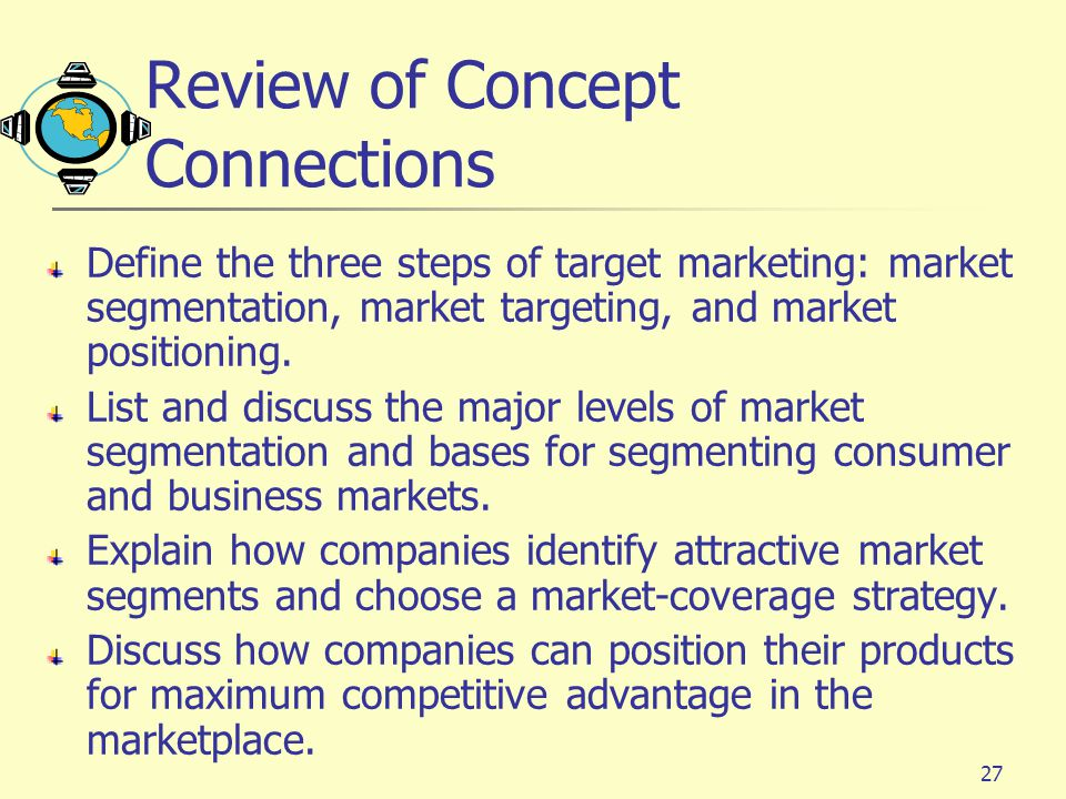 explain how companies identify attractive market A market analysis forces the entrepreneur to become familiar with all aspects of the market so that the target market can be defined and the company can be positioned in order to garner its share.