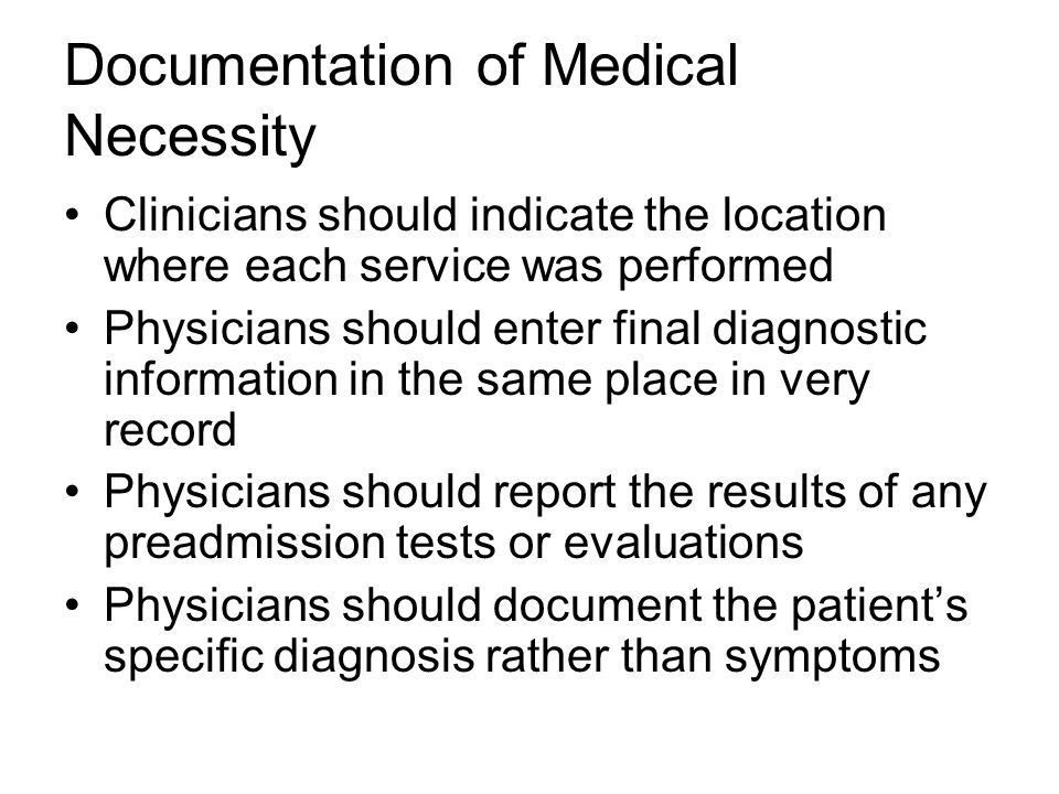 Documentation of Medical Necessity