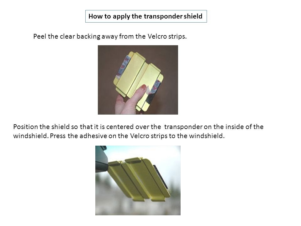 How to apply the transponder shield