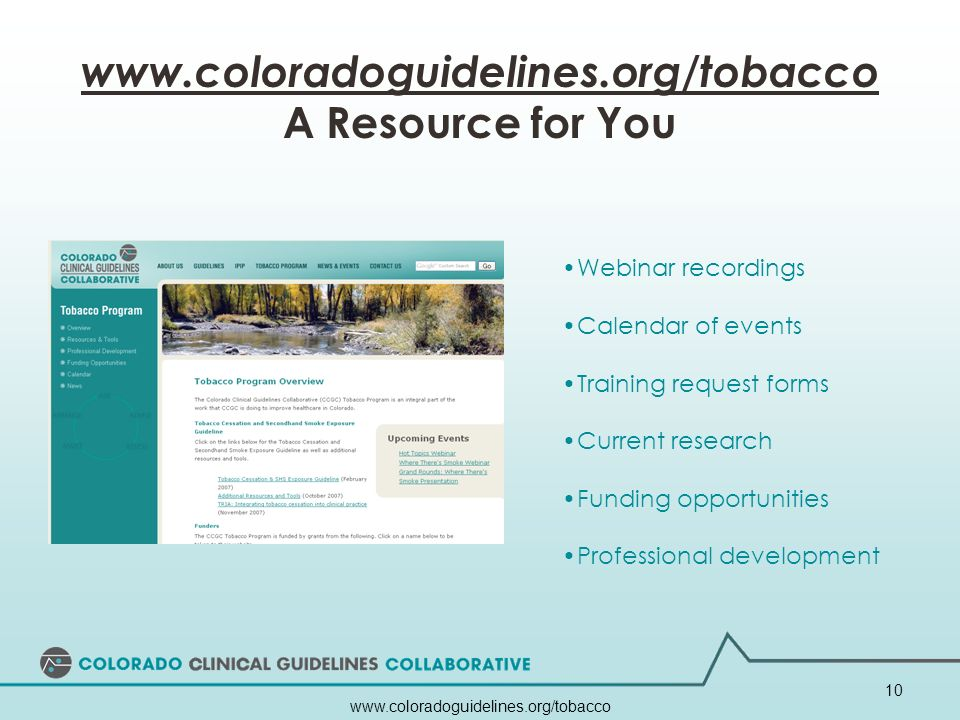 www.coloradoguidelines.org/tobacco A Resource for You