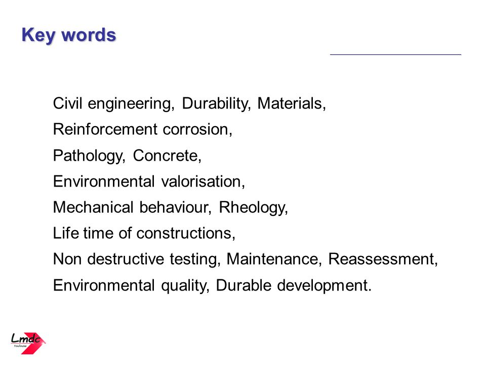 Key words Civil engineering, Durability, Materials,