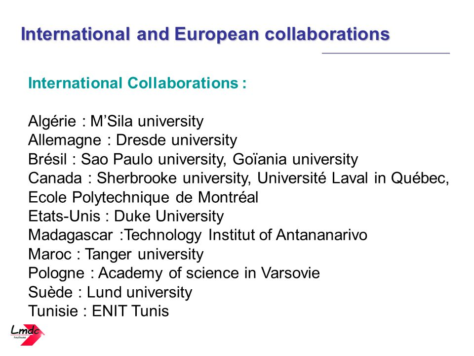 International and European collaborations