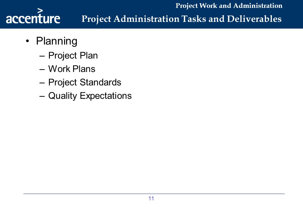 Project Administration Tasks and Deliverables