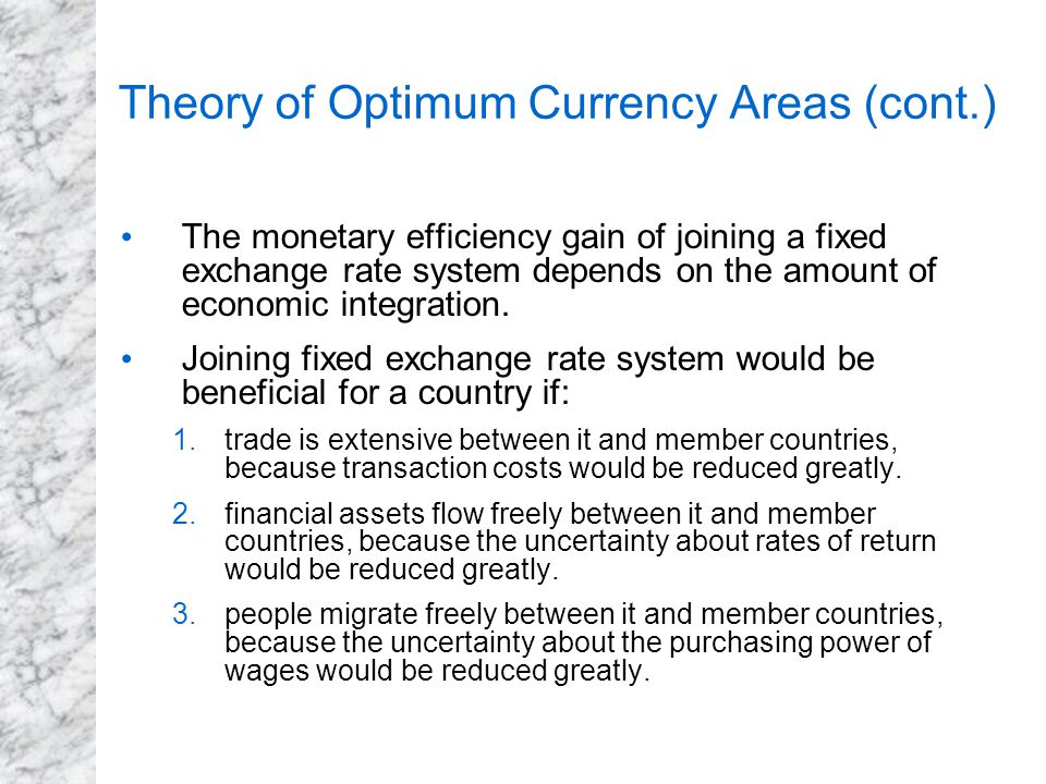 the optimum currency areas theory 540 the optimum currency area criteria in the light of theory and in practice of the european union member countries piotr misztal technical university in radom.