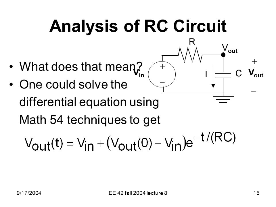 Analysis of RC Circuit What does that mean One could solve the