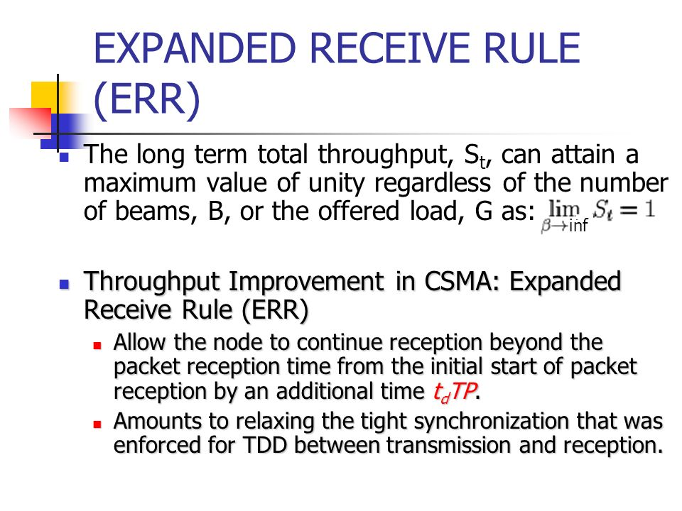 EXPANDED RECEIVE RULE (ERR)