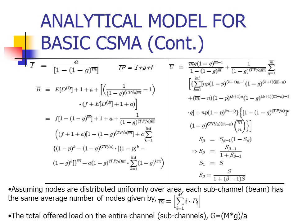 ANALYTICAL MODEL FOR BASIC CSMA (Cont.)