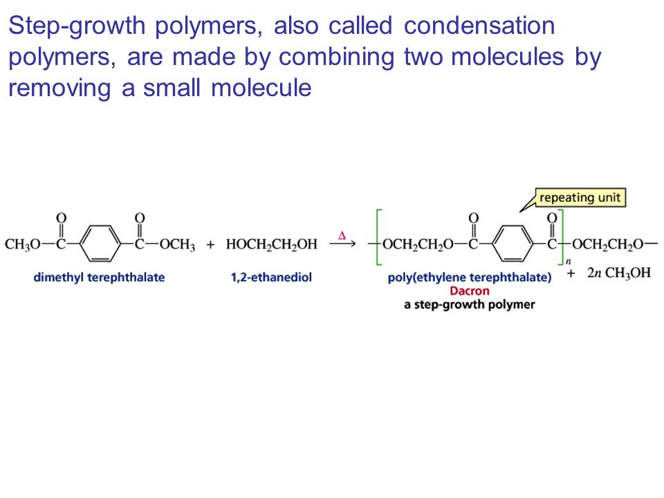 Step-growth polymers, also called condensation