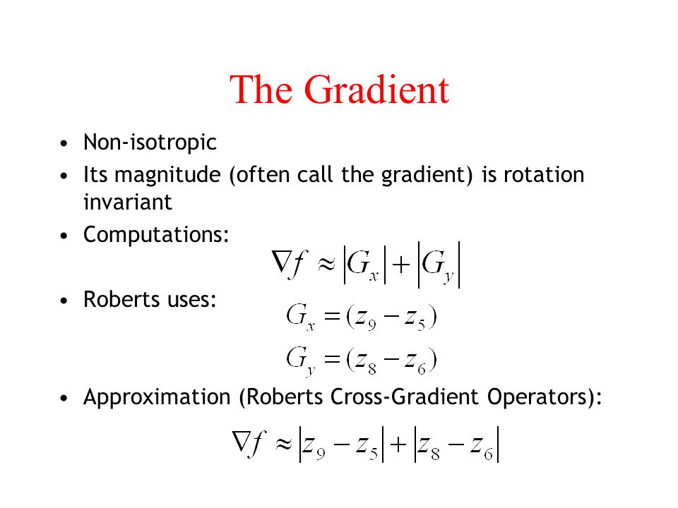 The Gradient Non-isotropic
