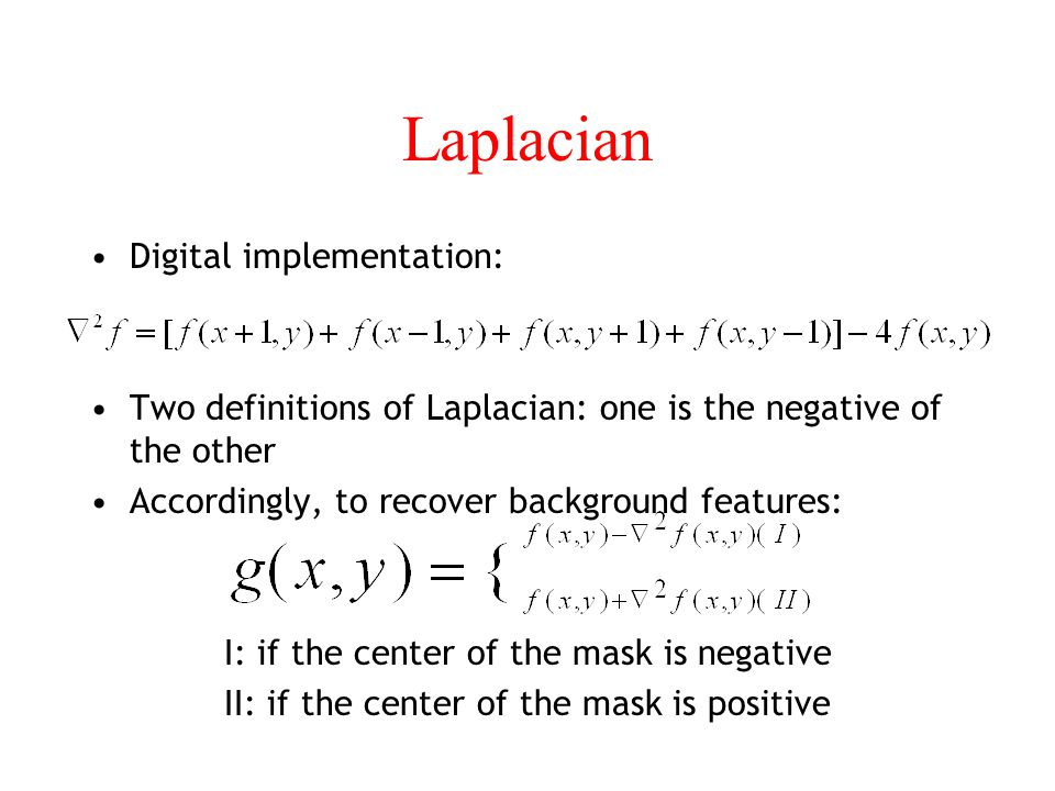 Laplacian Digital implementation:
