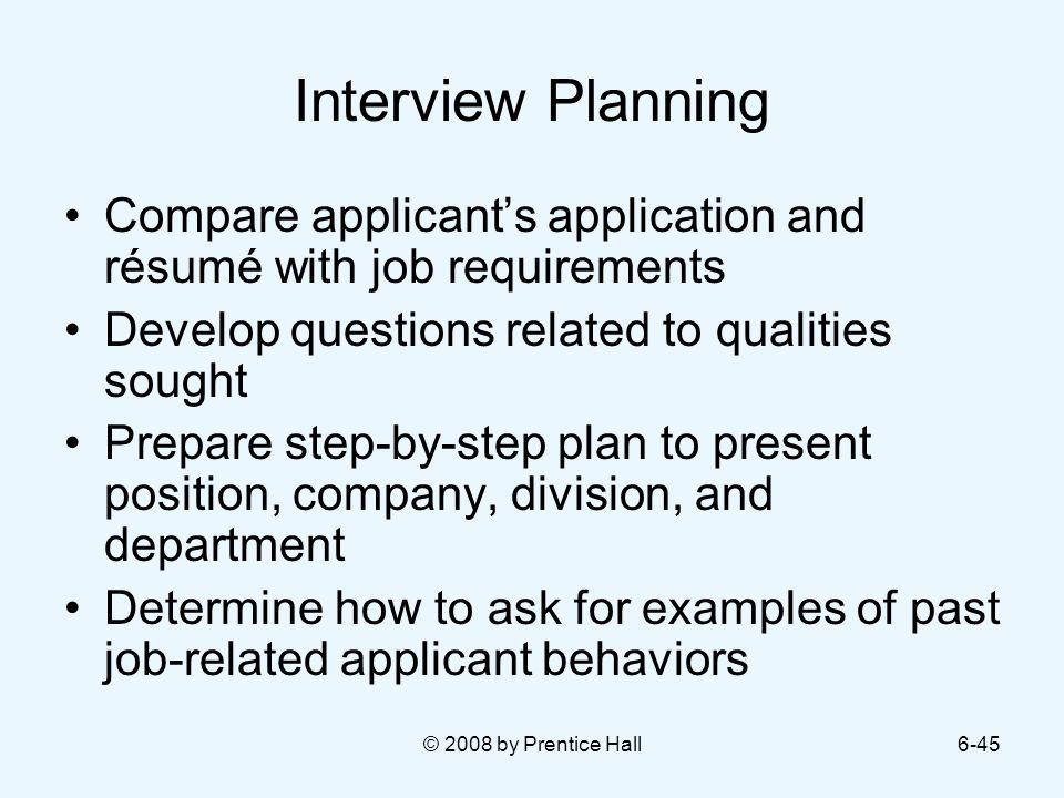 planning interview Interview planning can help organize your recruiting strategies and obtain the best candidates learn about planning interviews here.