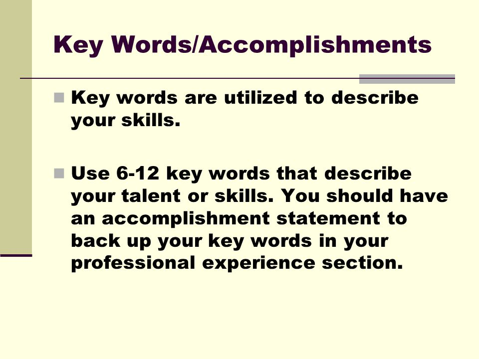 key accomplishments