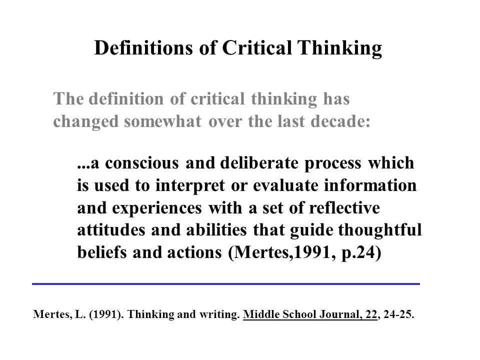 ennis critical thinking definition Recent definition posed by norris and ennis (1989) that suggests critical thinking is the paper is organized to identify the history of critical thinking and.