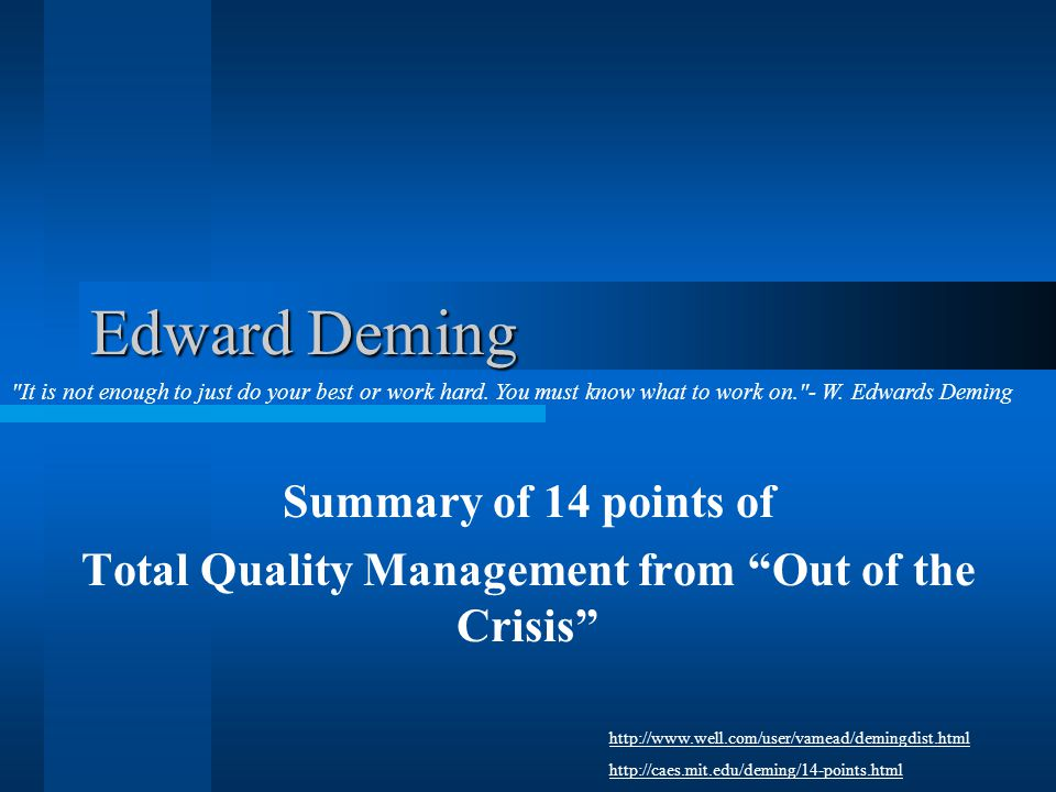 Total Quality Management from Out of the Crisis