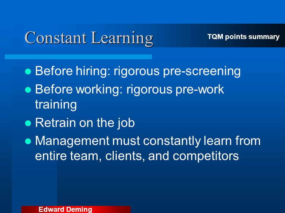 Constant Learning Before hiring: rigorous pre-screening