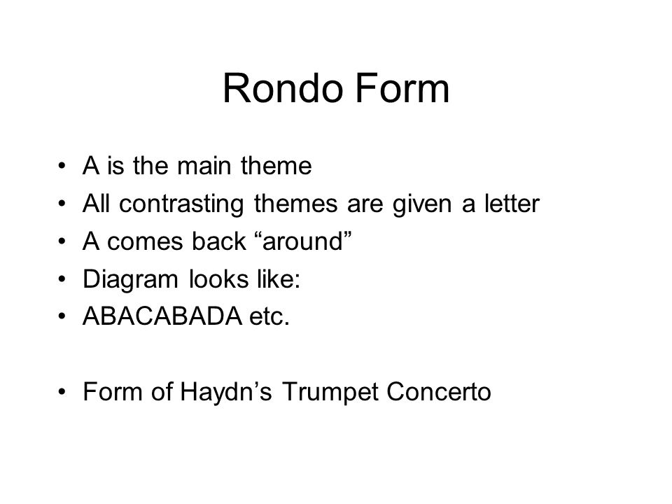 Rondo Form A is the main theme