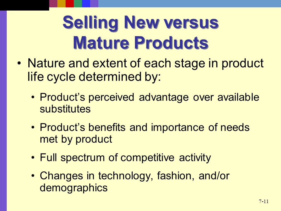 Selling New versus Mature Products