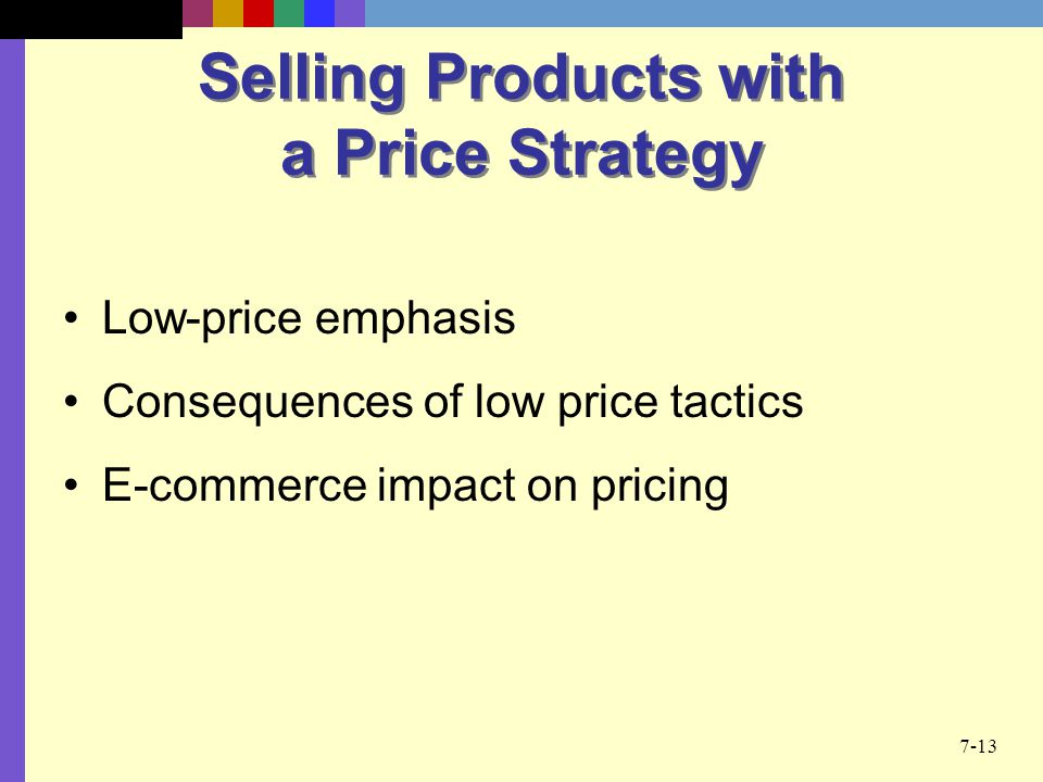 Selling Products with a Price Strategy