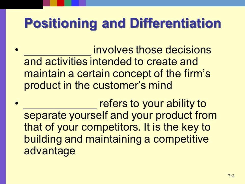 Positioning and Differentiation