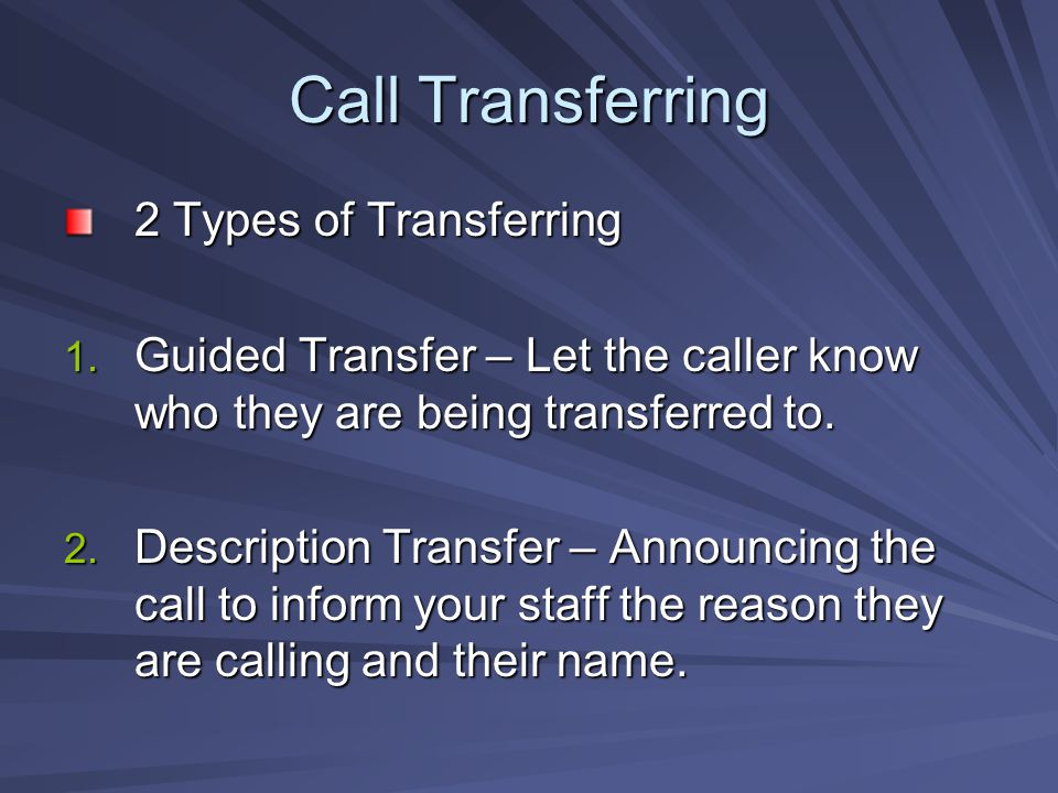 Call Transferring 2 Types of Transferring