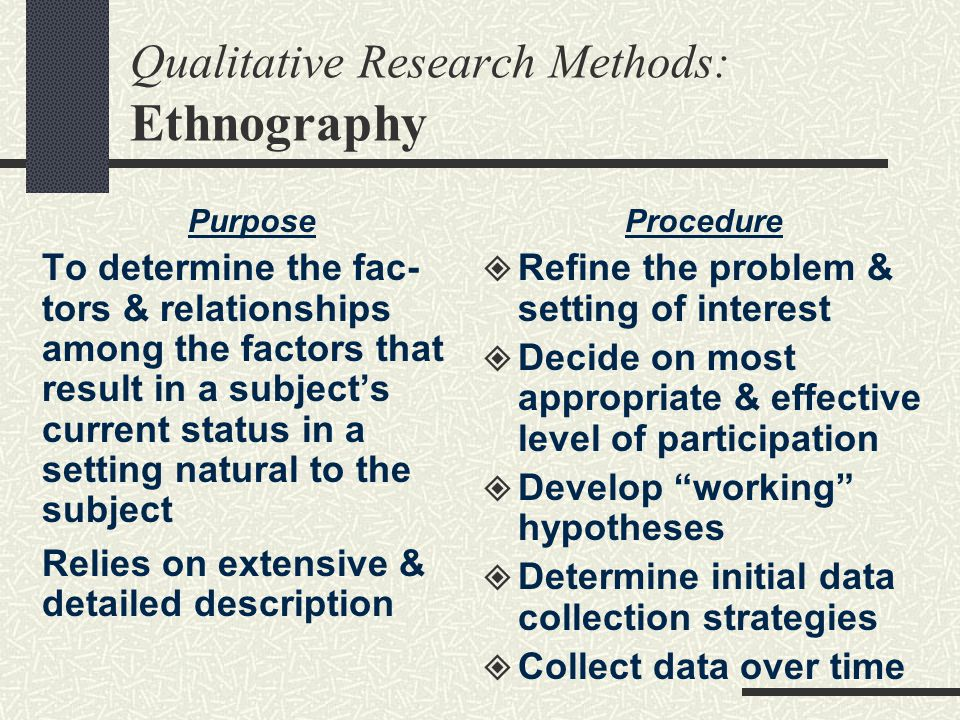 Qualitative Research Methods: Ethnography