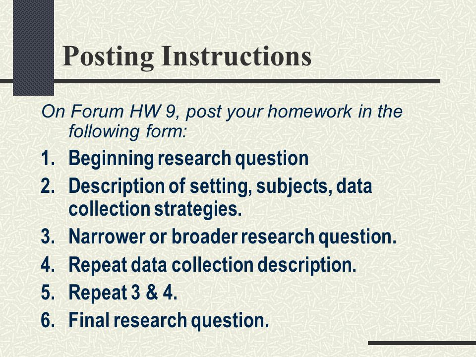 Posting Instructions Beginning research question