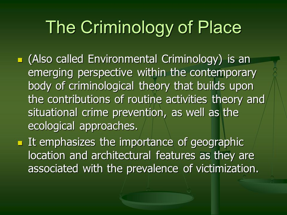 personal criminological theory Those who study criminological theory would expect to find these theories in  in  and support crime, the individual will develop a favorable opinion of crime.