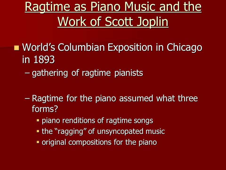 "Chapter 15-Ragtime ""Hello! My Baby"" a representative example of a ..."