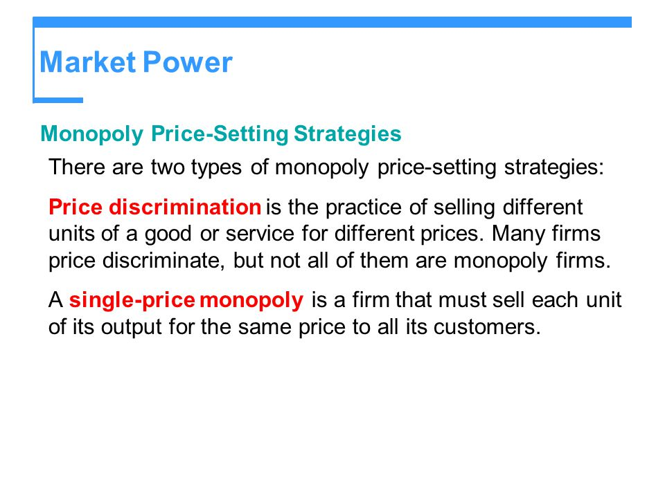 Market Power Monopoly Price-Setting Strategies
