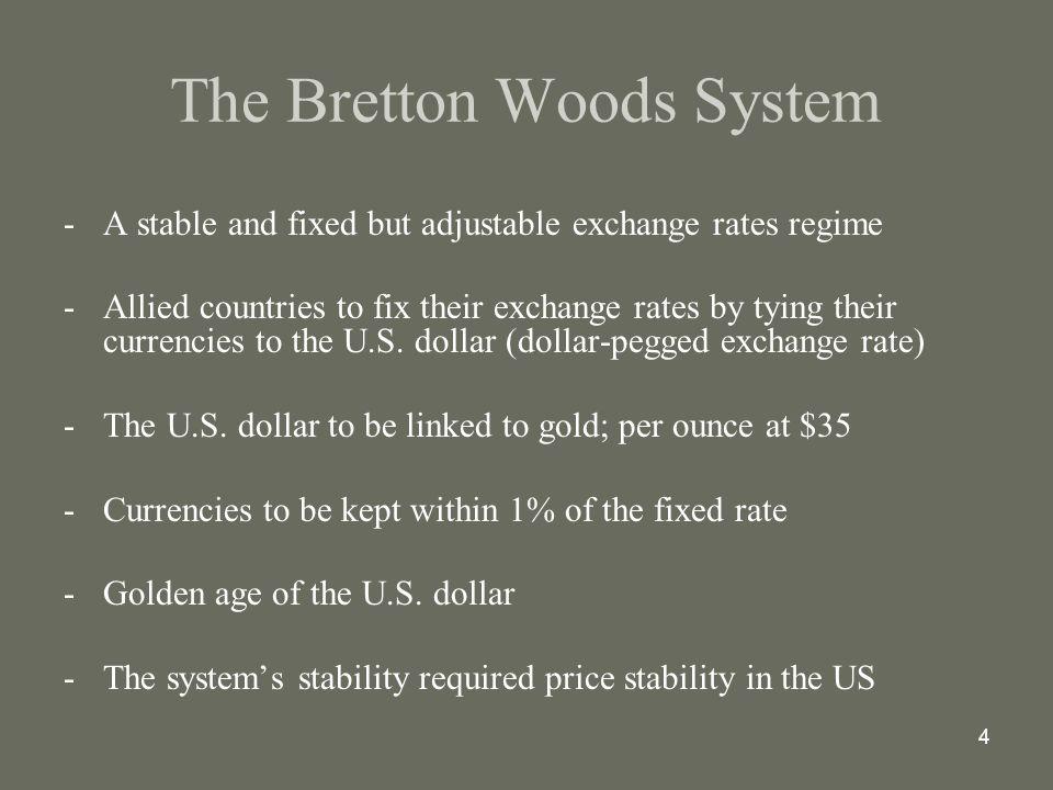 The international monetary system the bretton woods system ppt the bretton woods system platinumwayz