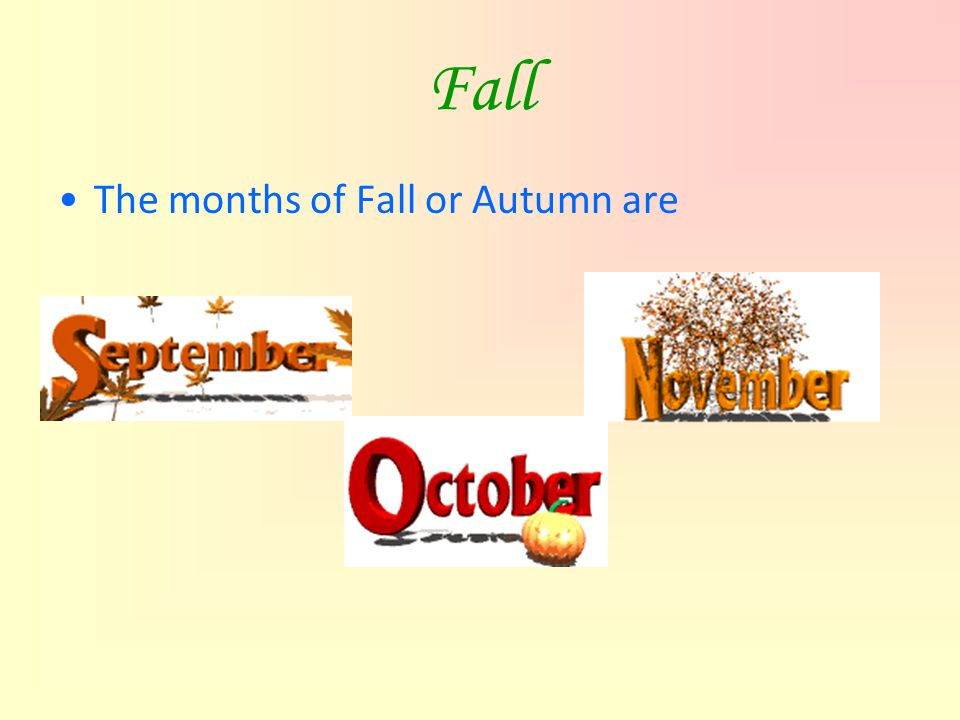 Months In Fall: The Four Seasons Anna Tran Feb. 16, Ppt Video Online Download