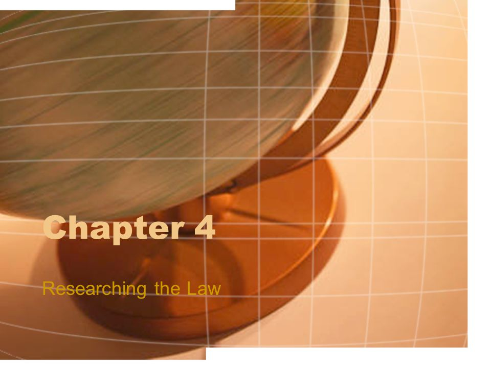 Chapter 4 Researching the Law