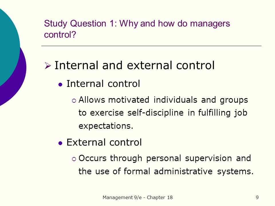 Study Question 1: Why and how do managers control