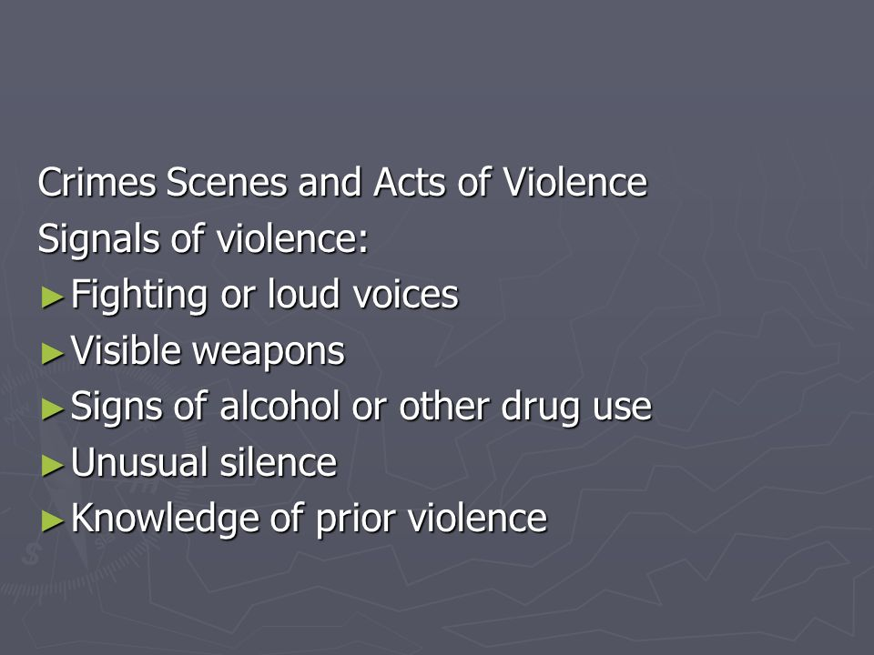 Crimes Scenes and Acts of Violence