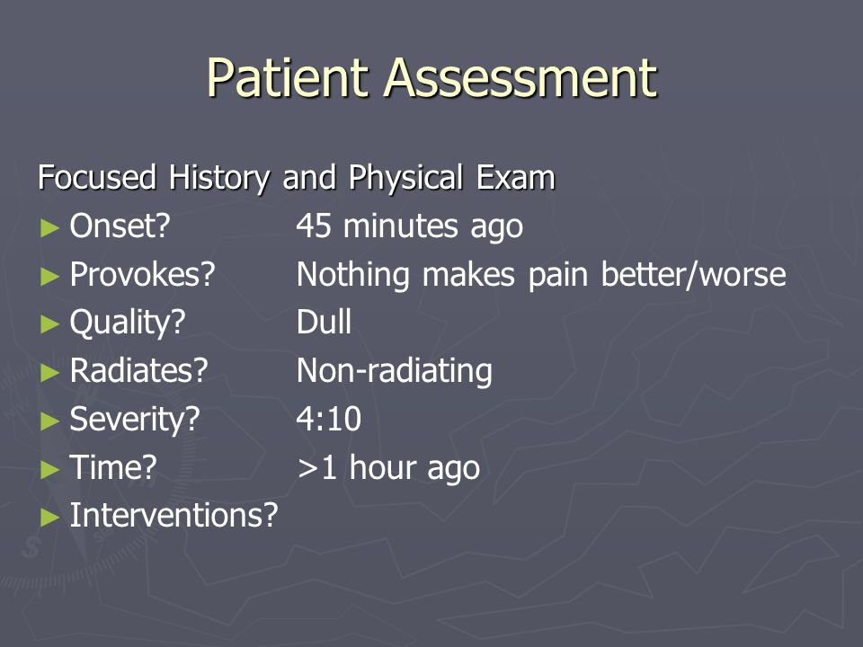 Patient Assessment Focused History and Physical Exam