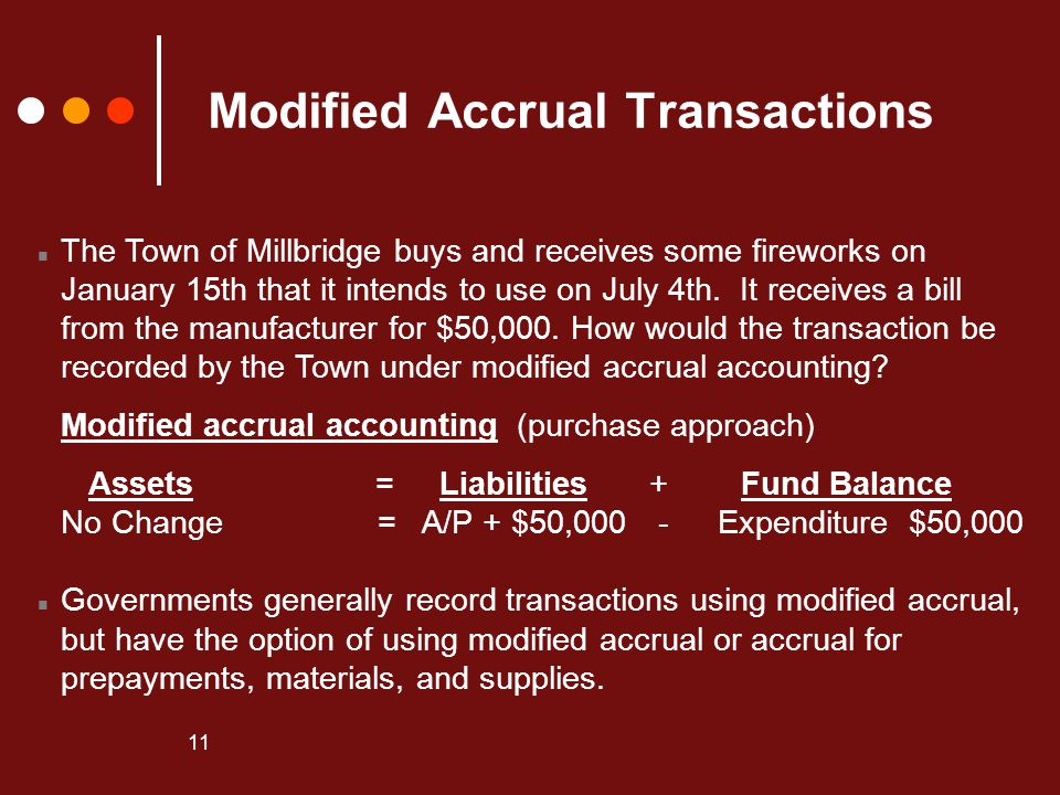 Modified Accrual Transactions