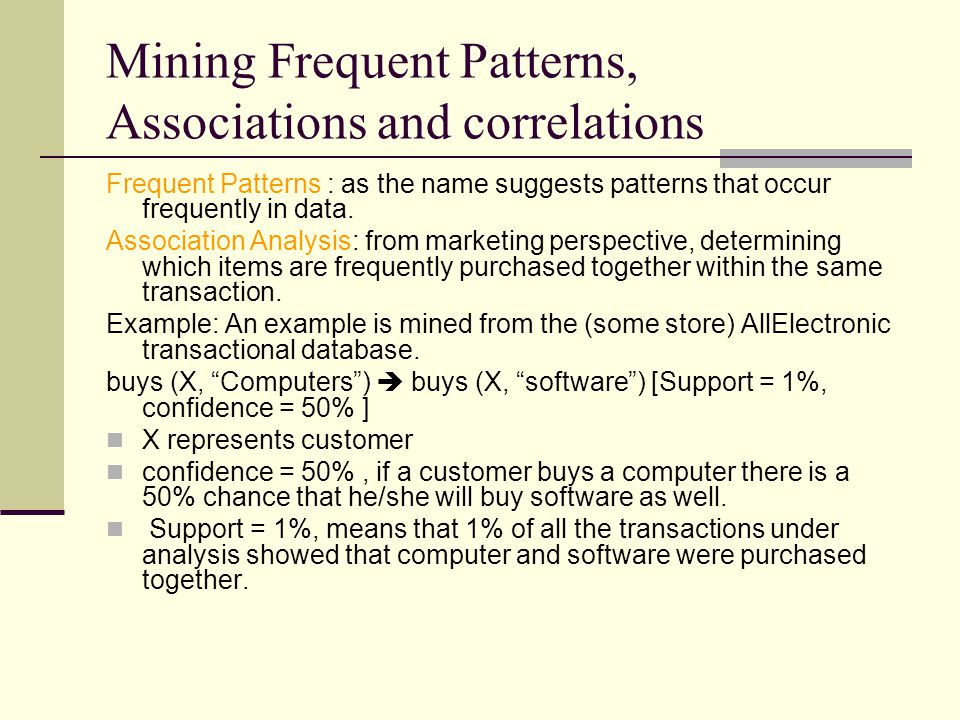 Mining Frequent Patterns, Associations and correlations