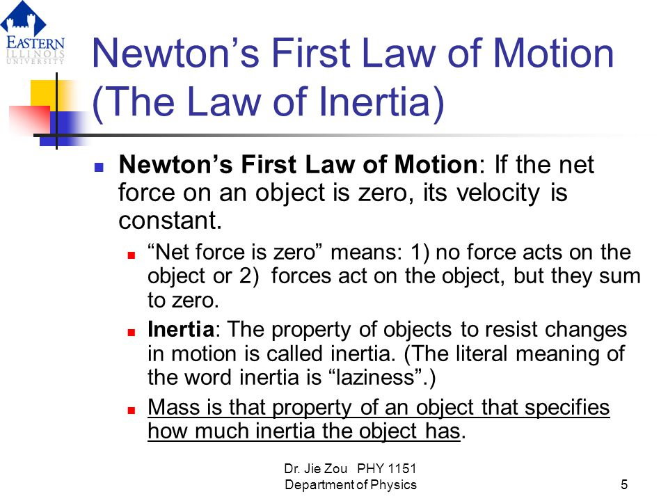 Newton's First Law of Motion (The Law of Inertia)