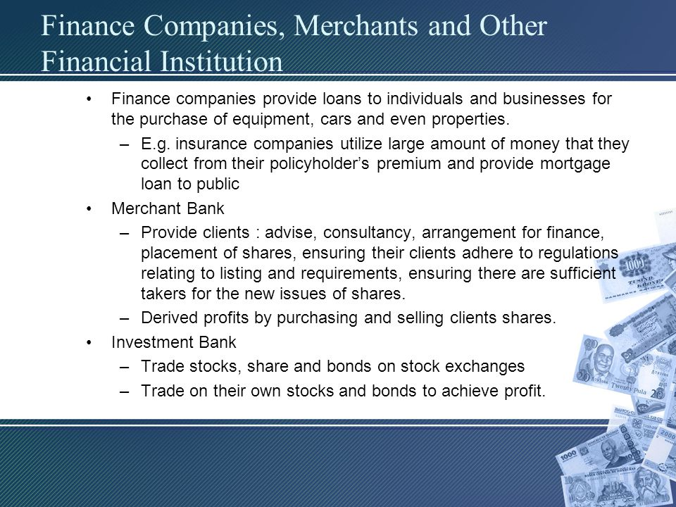 Finance Companies, Merchants and Other Financial Institution