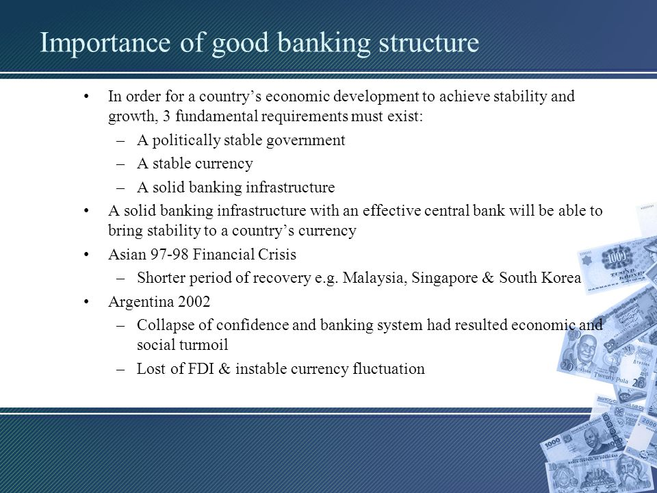Importance of good banking structure