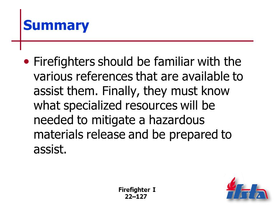 Review Questions 1. What are persons trained to the Awareness Level expected to do