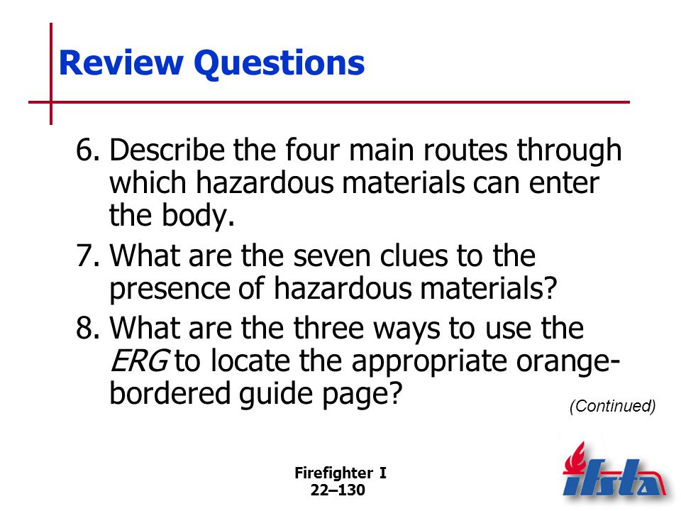 Review Questions 9. List four chemical attack indicators.