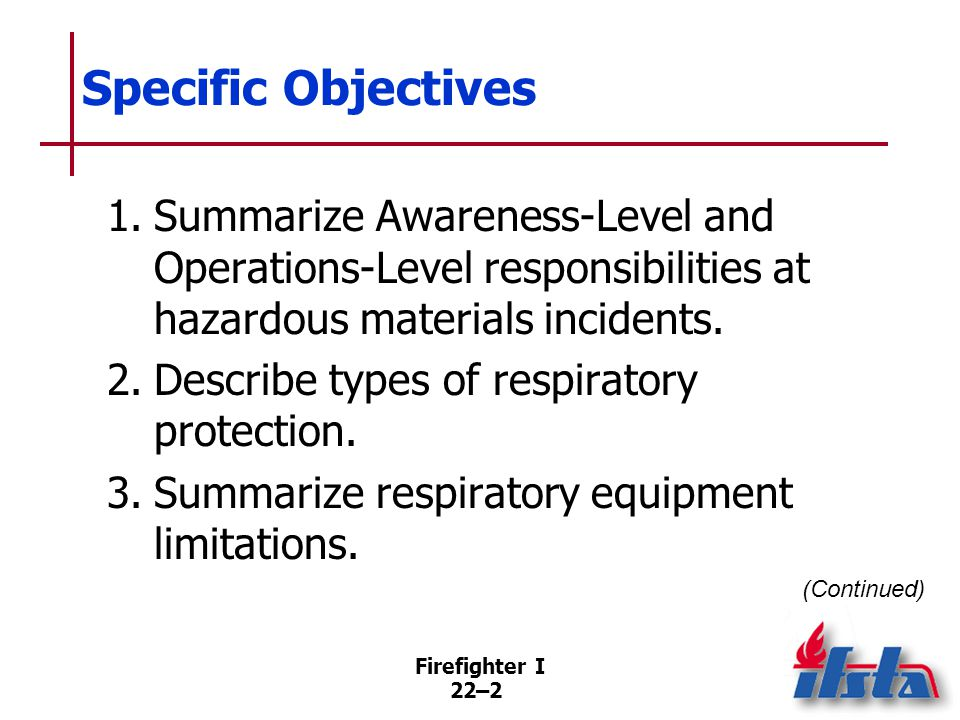 Specific Objectives 4. Describe types of protective clothing.