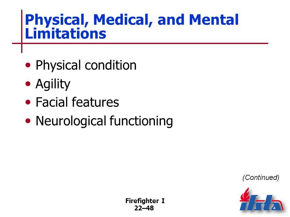 Physical, Medical, and Mental Limitations