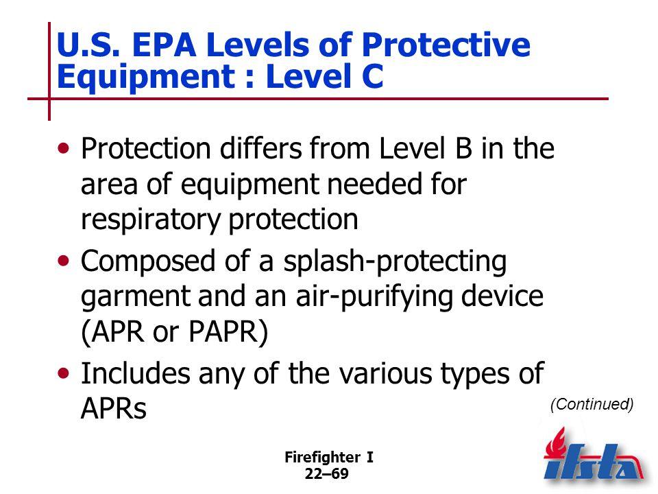 U.S. EPA Levels of Protective Equipment : Level C