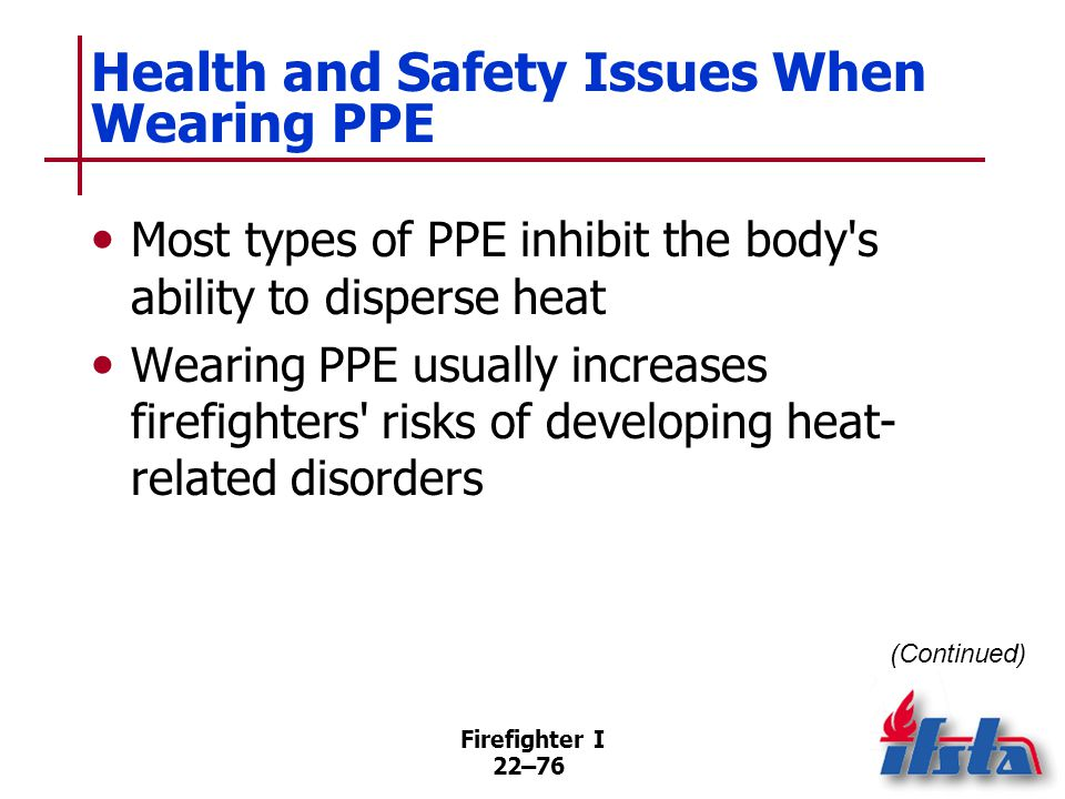 Health and Safety Issues When Wearing PPE