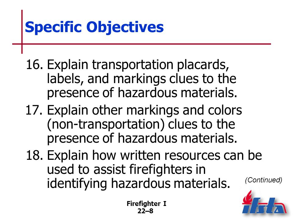 Specific Objectives 19. Explain how the senses can provide clues to the presence of hazardous materials.