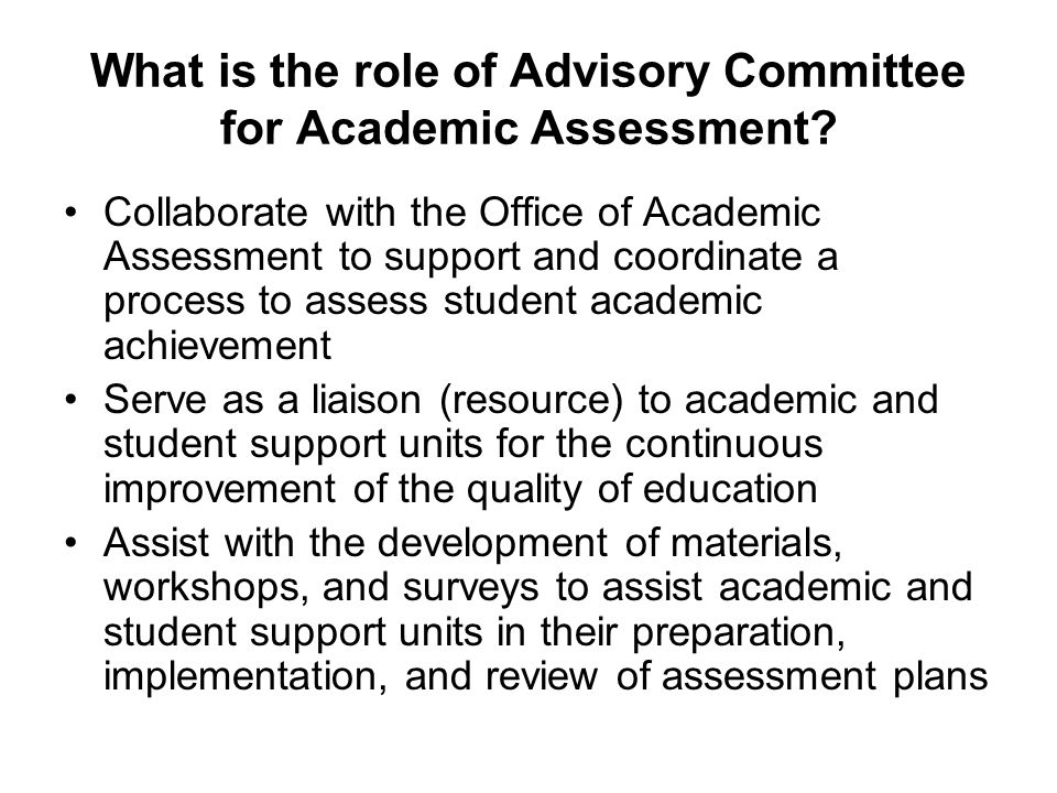What is the role of Advisory Committee for Academic Assessment