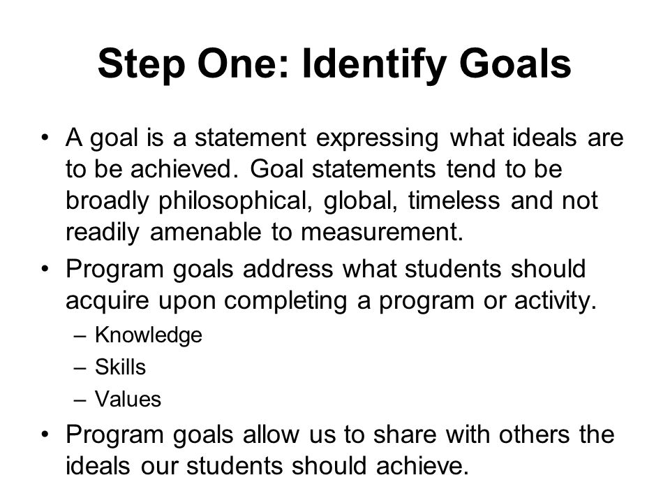 Step One: Identify Goals